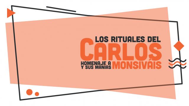 Los rituales del Carlos
