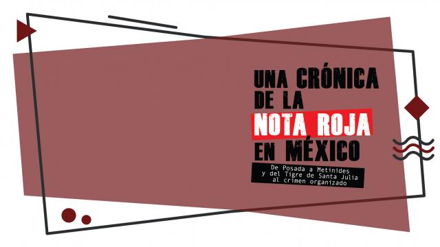 Una crónica de la nota roja en México