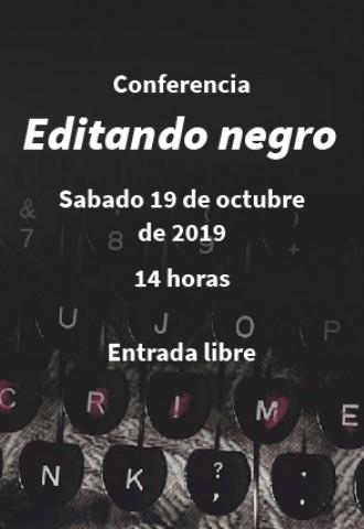 "Conferencia ""Editando negro"""