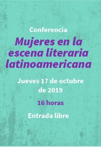 """Conferencia """"Mujeres en la escena literaria latinoamericana"""""""