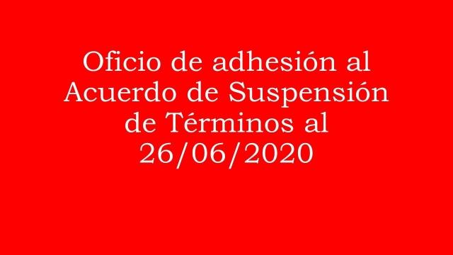 Oficio de adhesión al Acuerdo de suspensión de términos al 29 de junio